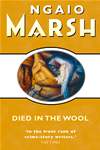 Died In The Wool (the Ngaio Marsh Collection):