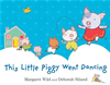 This Little Piggy Went Dancing: