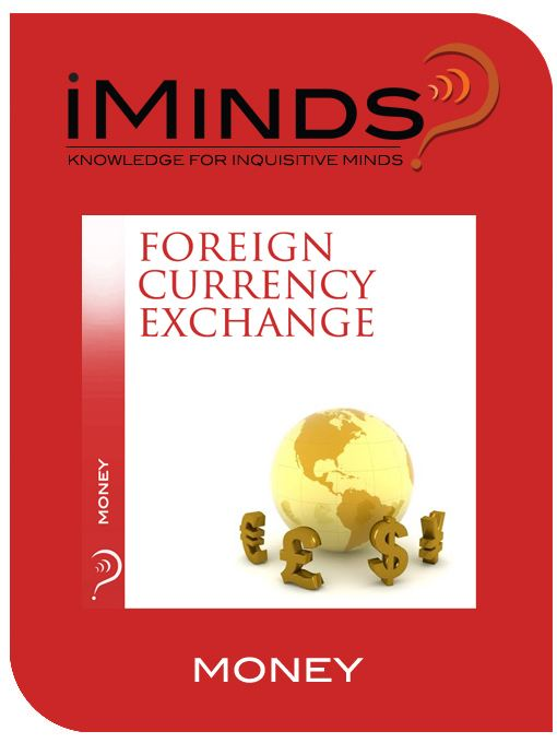 Foreign Currency Exchange: Money By: iMinds