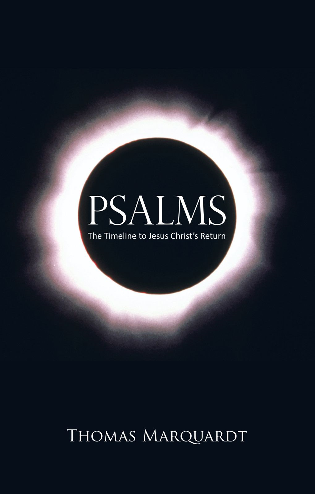 Psalms By: Thomas Marquardt