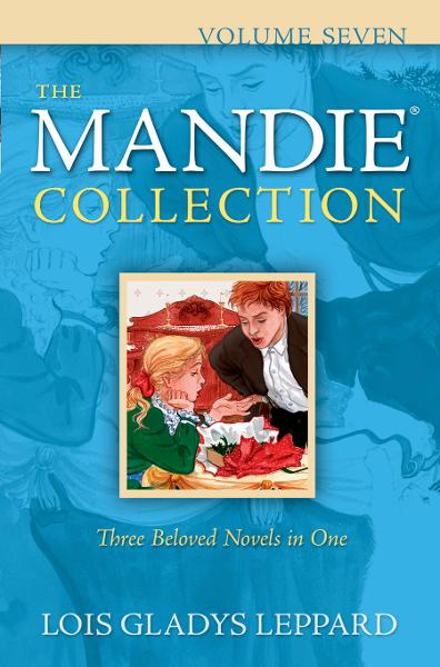 Mandie Collection, The : Volume 7 By: Lois Gladys Leppard