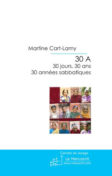 30 A By: Martine Cart-lamy