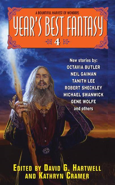 Year's Best Fantasy 4 By: David G. Hartwell,Kathryn Cramer