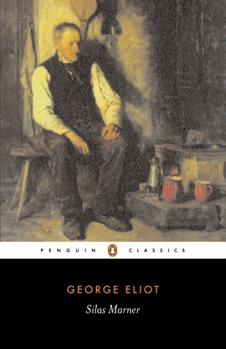 Silas Marner By: George Eliot