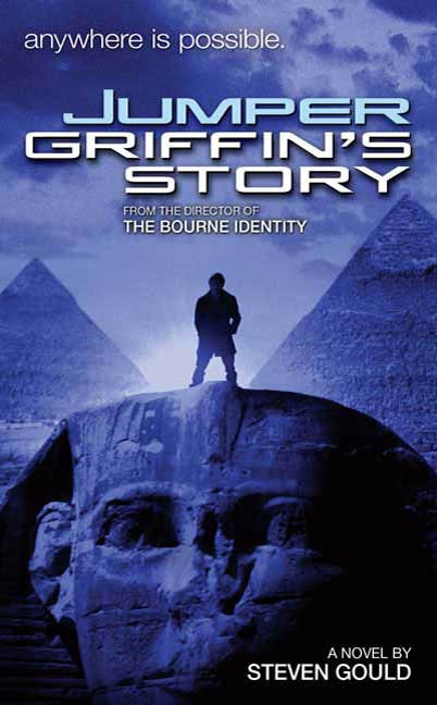 Jumper: Griffin's Story By: Steven Gould