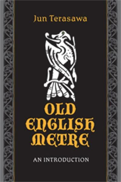 Old English Meter By: Jun Terasawa