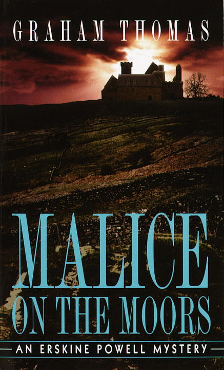 Malice on the Moors By: Graham Thomas