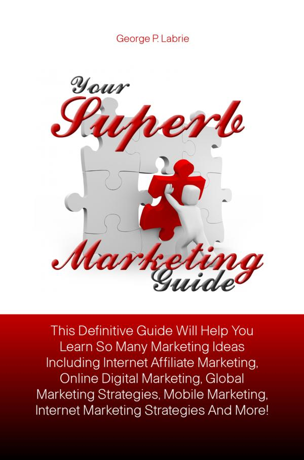 Your Superb Marketing Guide
