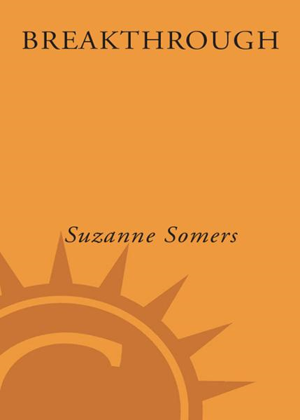 Breakthrough By: Suzanne Somers
