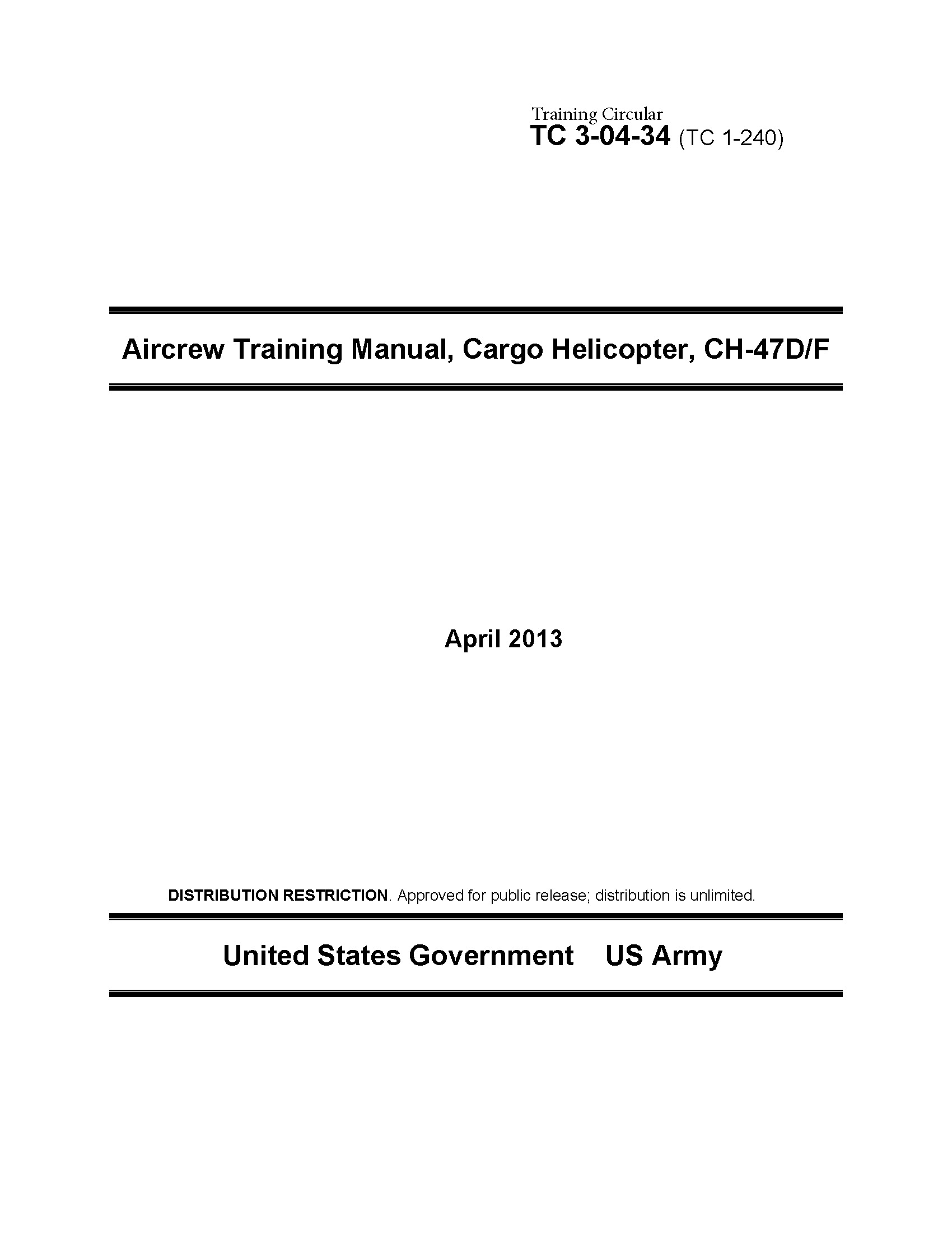 Training Circular TC 3-04-34 (TC 1-240) Aircrew Training Manual, Cargo Helicopter, CH-47D/F April 2013