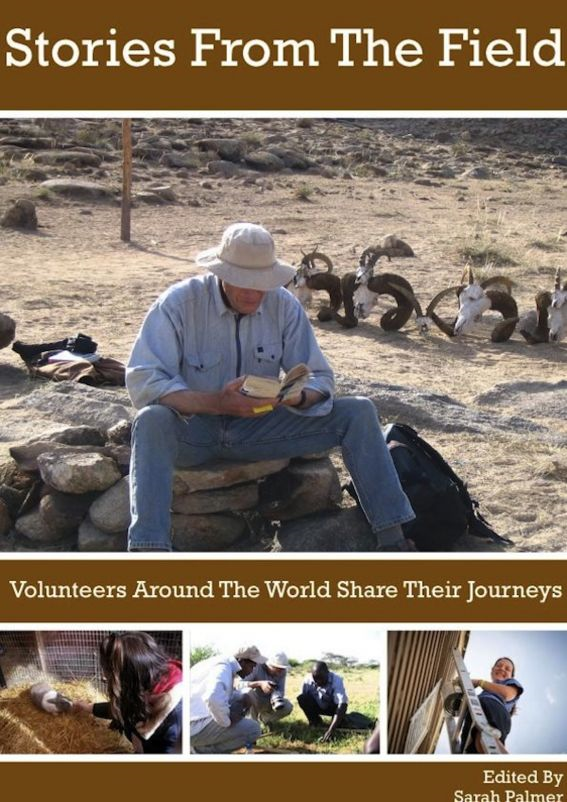 Stories From The Field: Volunteers Around The World Share Their Journeys