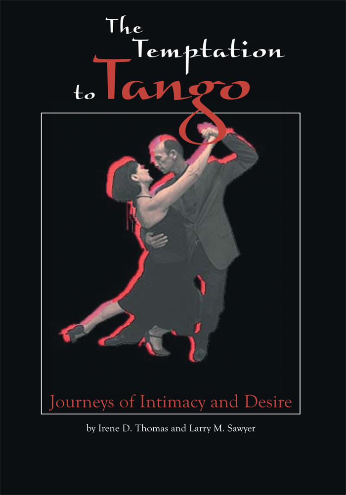 The Temptation to Tango