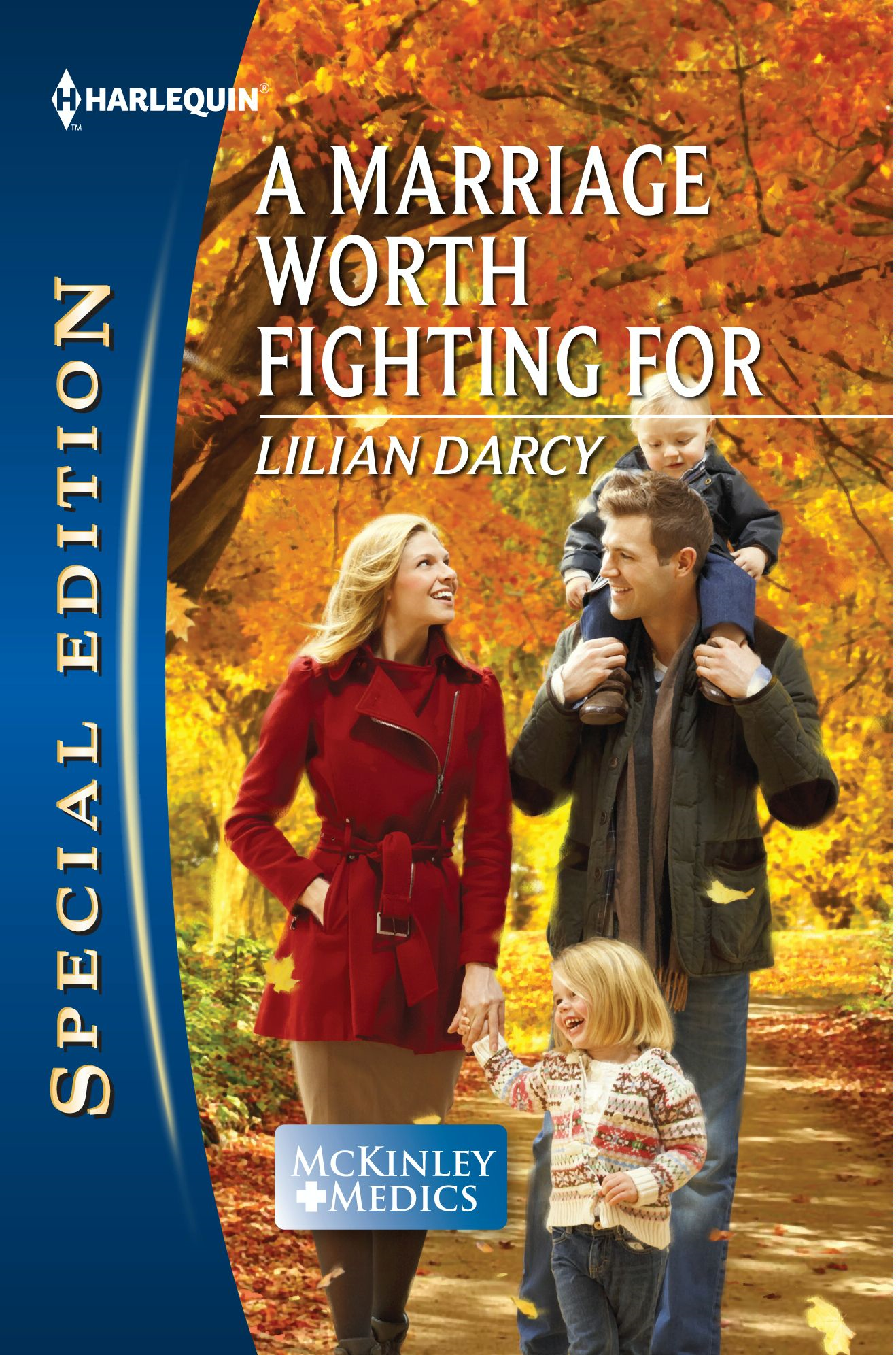 A Marriage Worth Fighting For By: Lilian Darcy