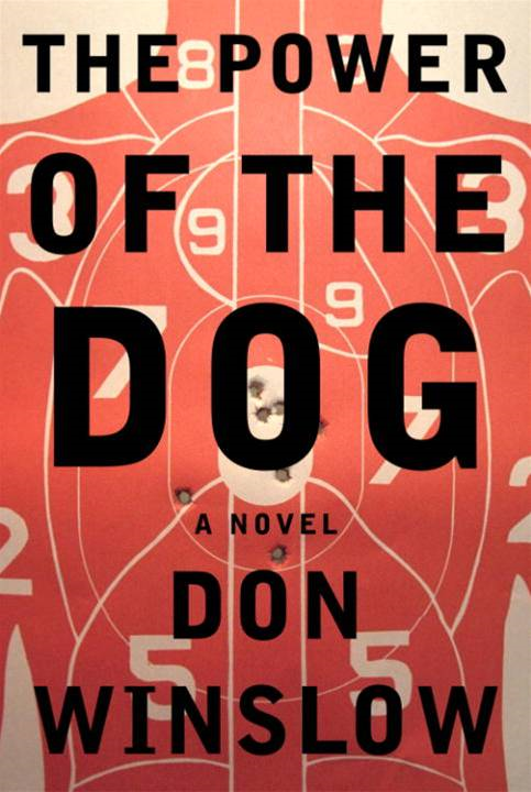 The Power of the Dog By: Don Winslow