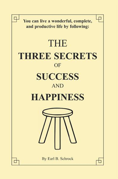 The Three Secrets of Success and Happiness