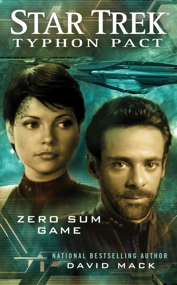 Star Trek: Typhon Pact #1: Zero Sum Game By: David Mack