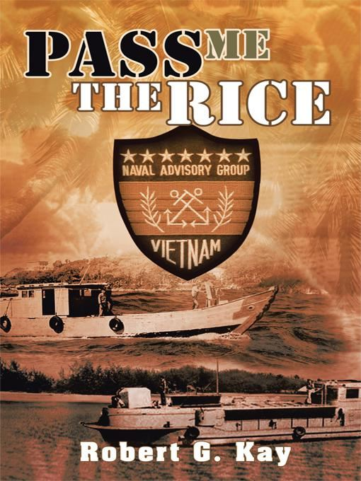 Pass Me The Rice By: Robert G. Kay