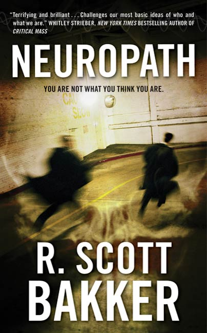 Neuropath By: R. Scott Bakker