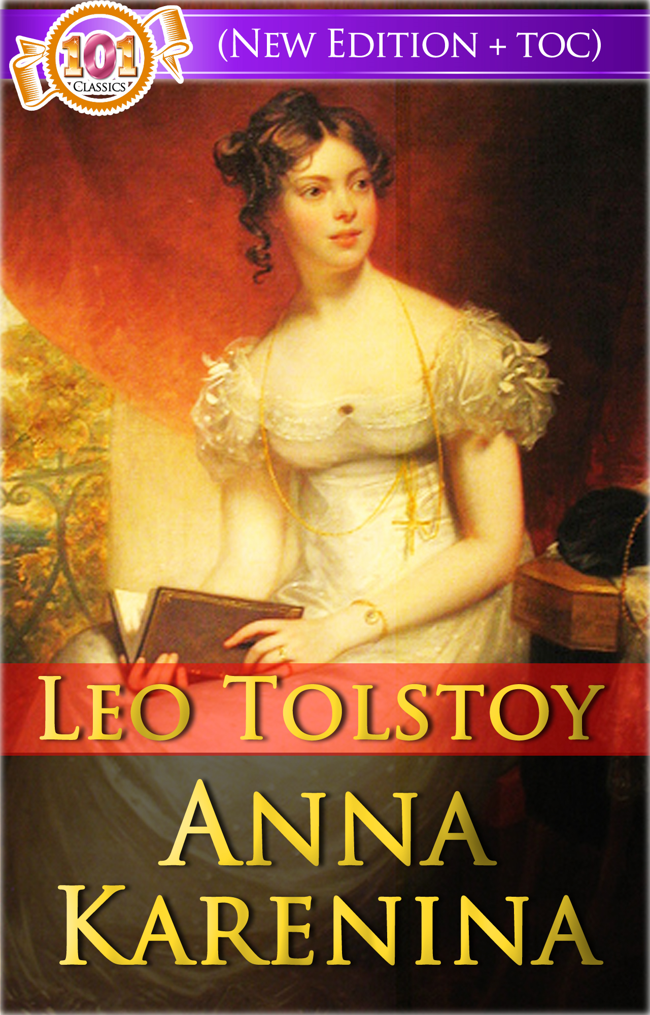 Anna Karenina  (Free AudioBook Links + Active Table of Contents) By: Leo Tolstoy