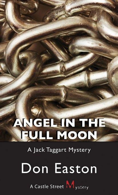 Angel in the Full Moon: A Jack Taggart Mystery