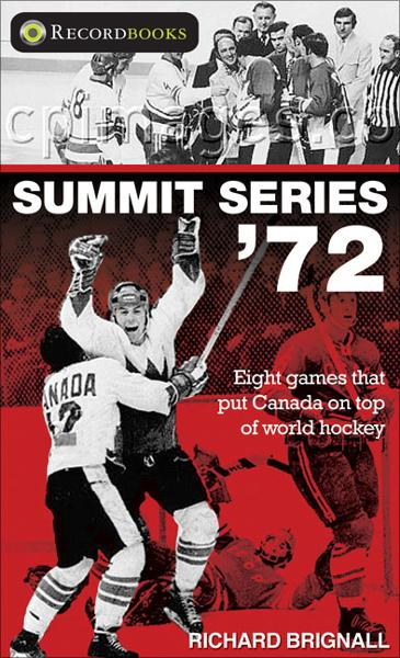 Summit Series '72 By: Richard Brignall