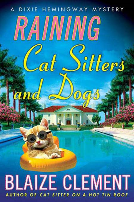 Raining Cat Sitters and Dogs By: Blaize Clement