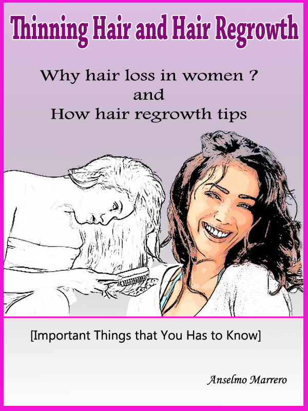 Thinning Hair and Hair Regrowth Tips