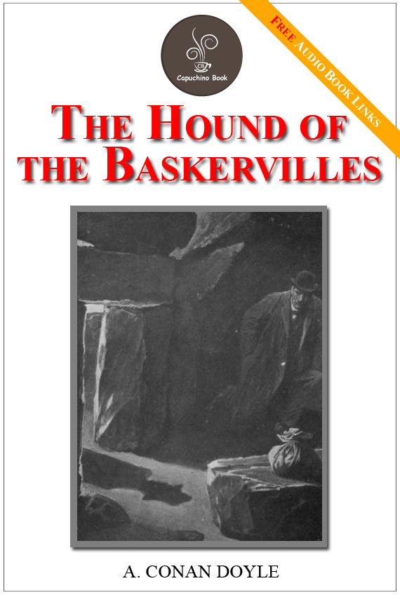 The Hound of the Baskervilles - (FREE Audiobook Included!)
