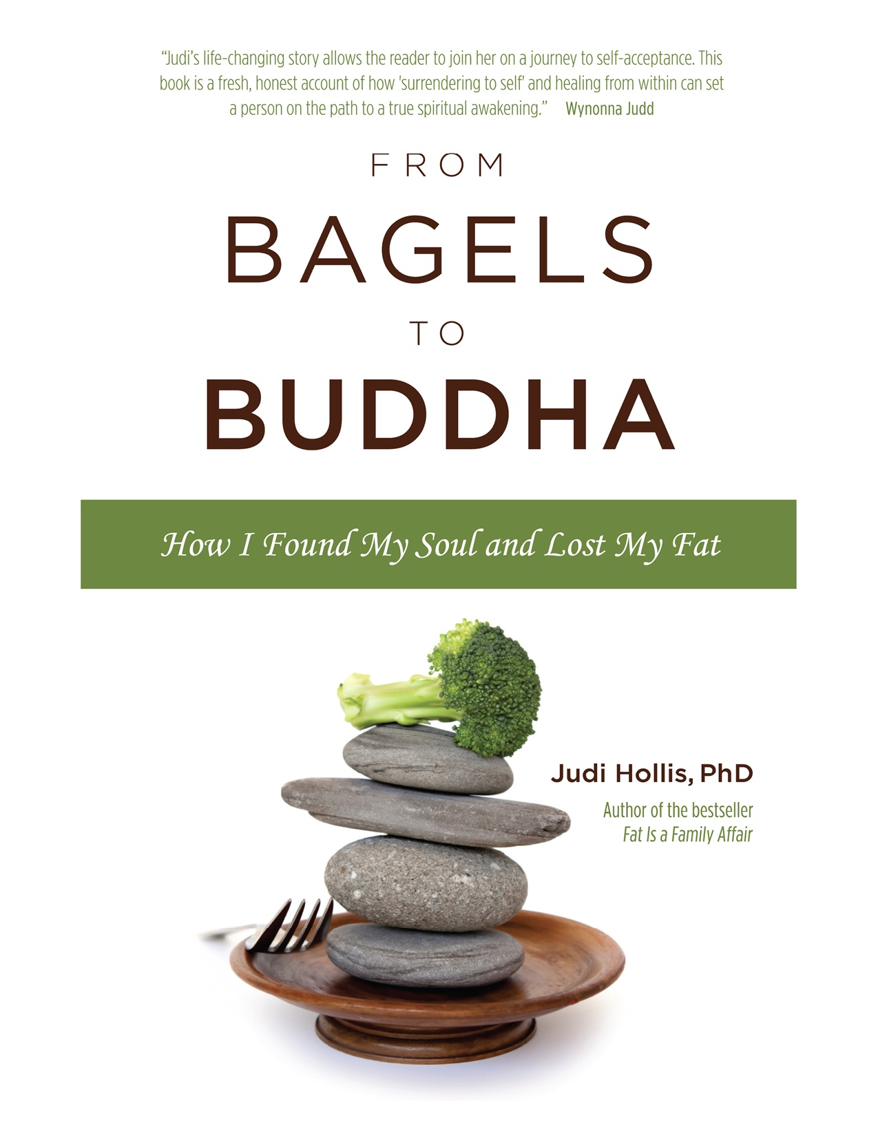 From Bagels to Buddha By: Judi Hollis