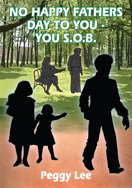 NO HAPPY FATHERS DAY TO YOU - YOU S.O.B.