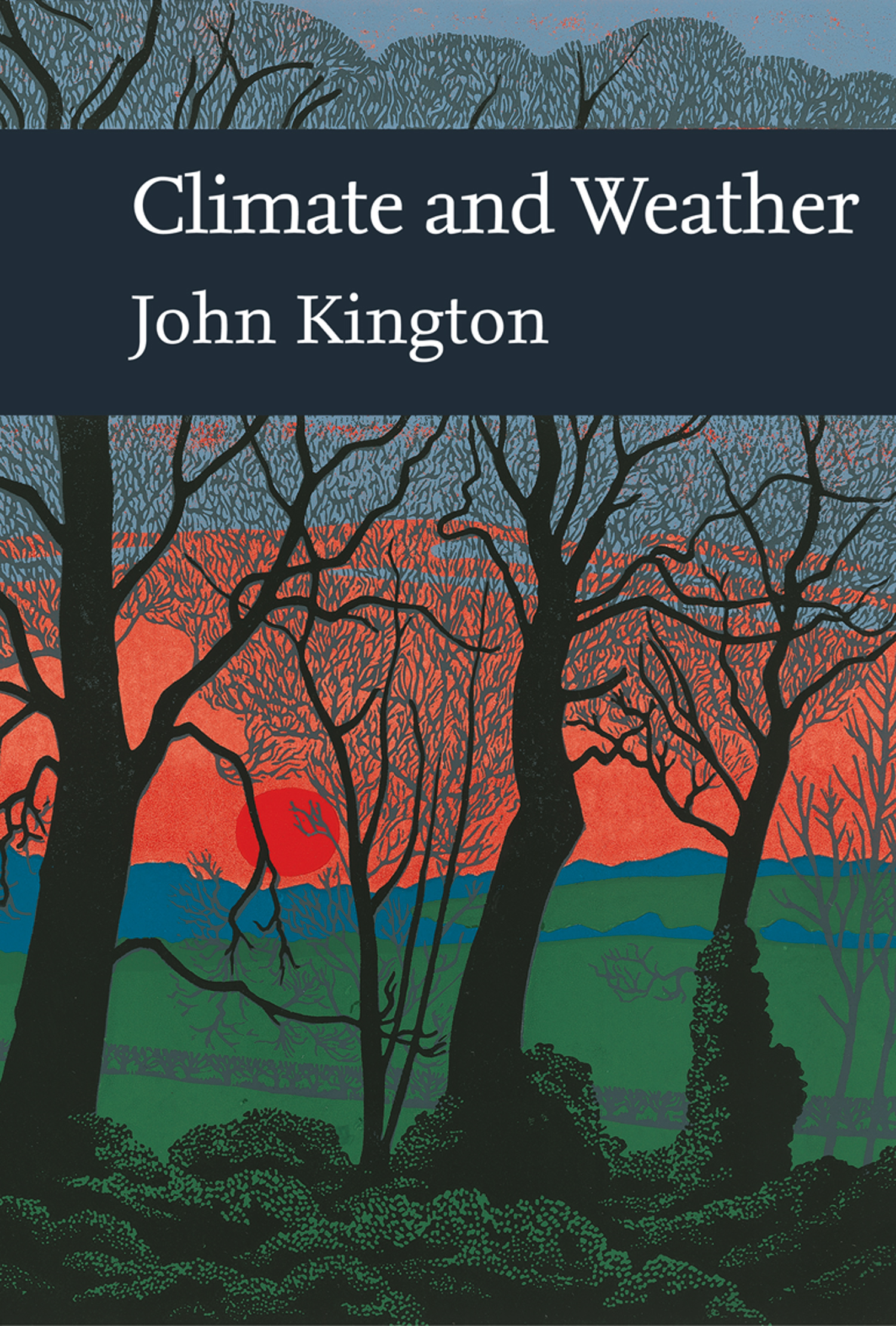 Climate and Weather (Collins New Naturalist Library, Book 115)