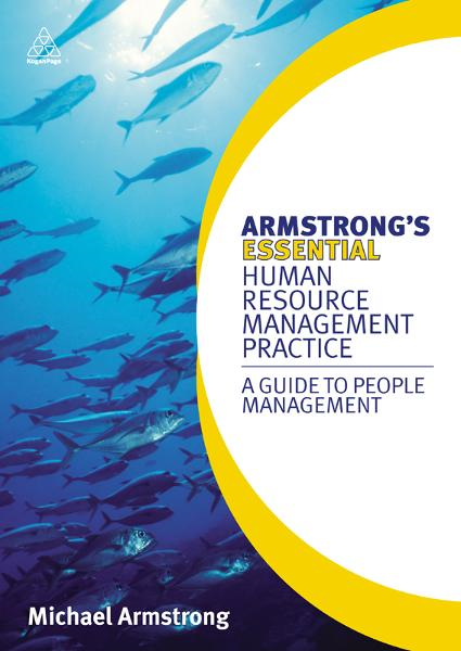 Armstrong's Essential Human Resource Management Practice: A Guide to People Management By: Michael Armstrong