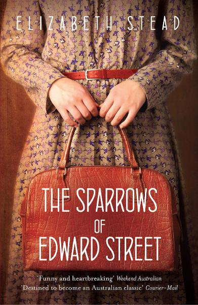 The Sparrows of Edward Street By: Elizabeth Stead