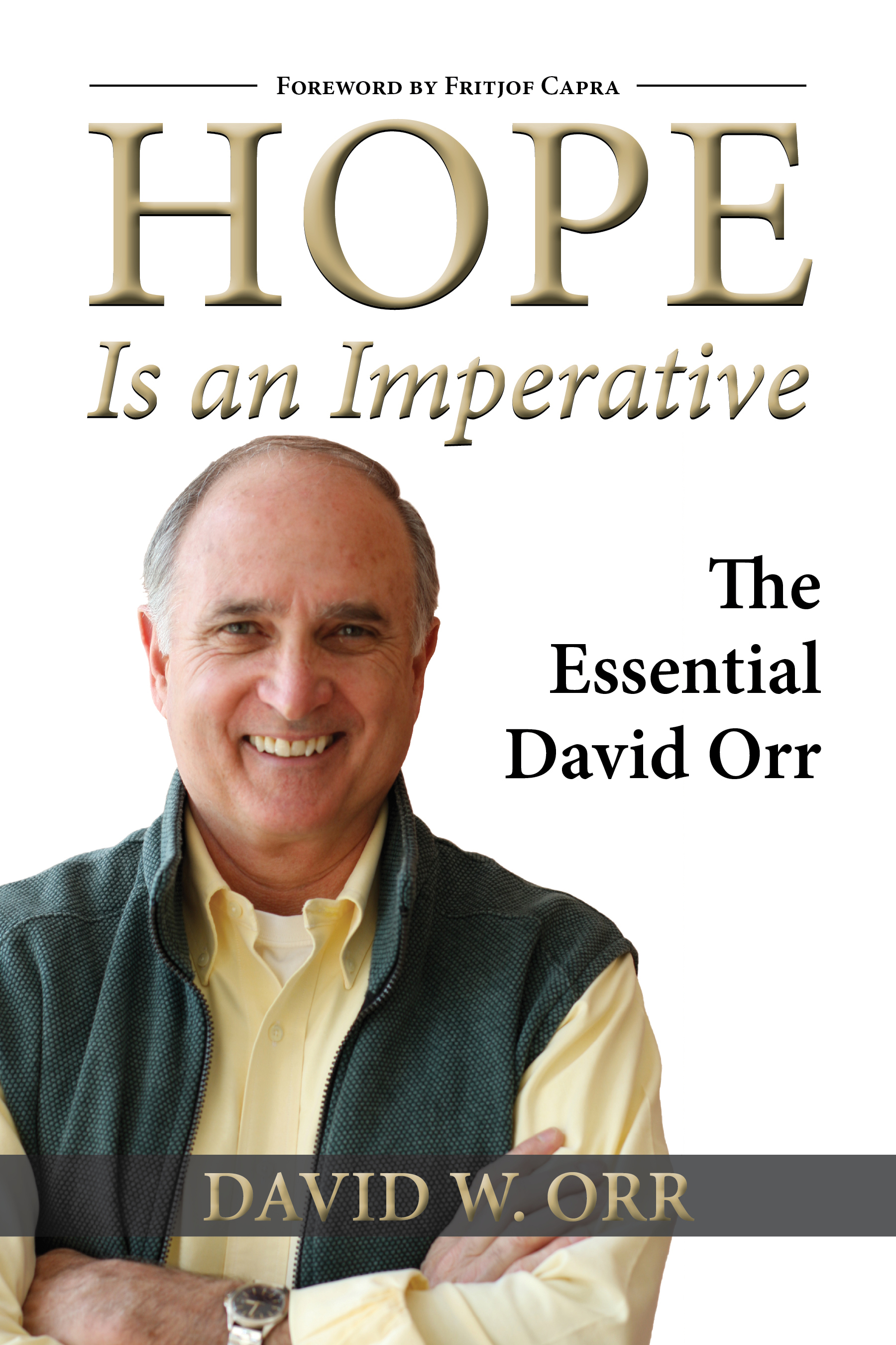 Hope Is an Imperative By: David W. Orr