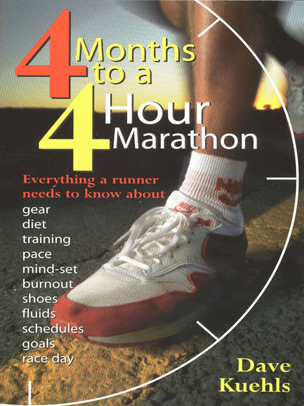 Four Months to a Four-hour Marathon By: Dave Kuehls