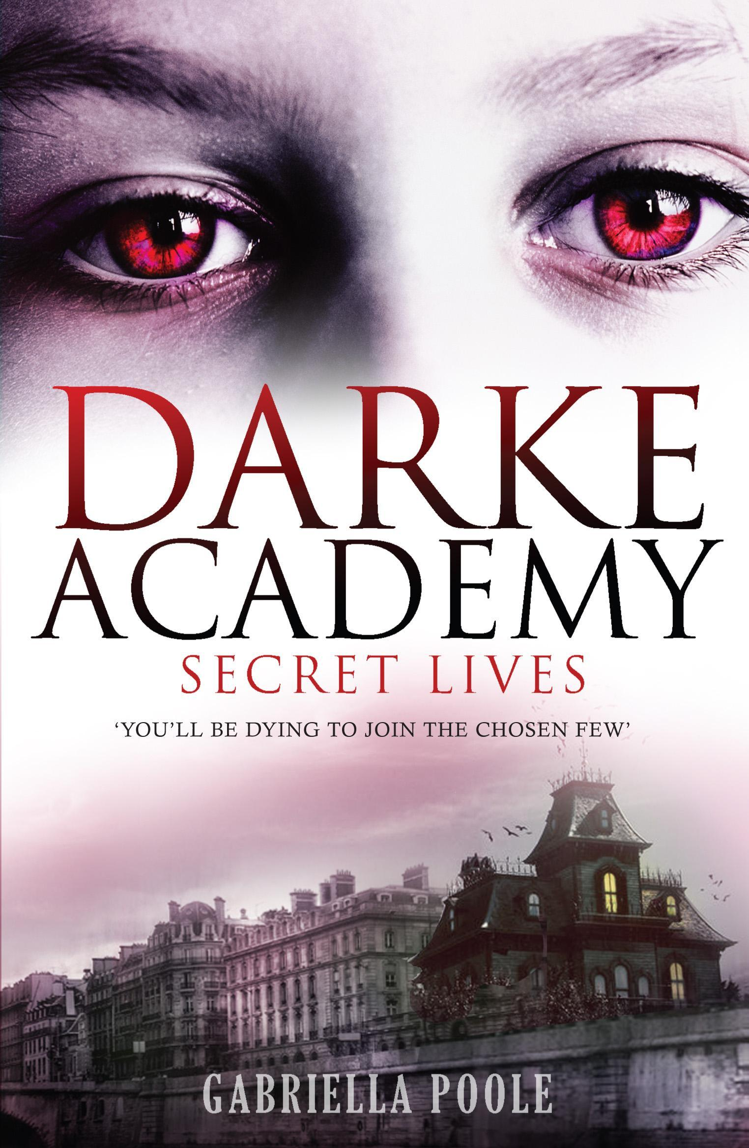 Darke Academy 1: Secret Lives