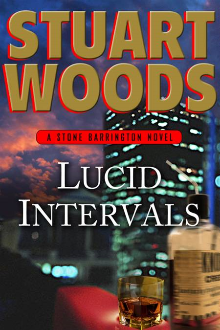 Lucid Intervals: A Stone Barrington Novel By: Stuart Woods