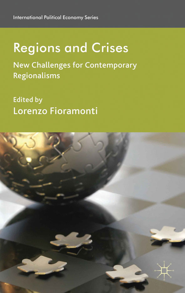 Regions and Crises New Challenges for Contemporary Regionalisms