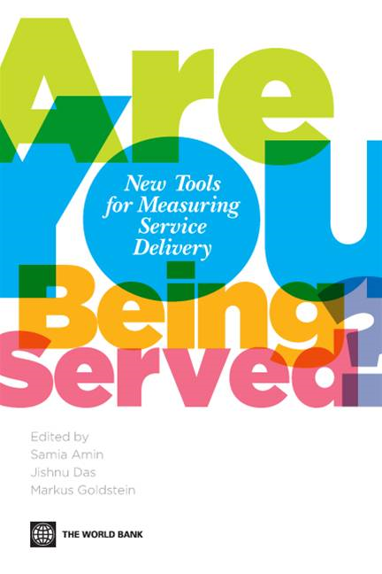 Are You Being Served?: New Tools For Measuring Service Delivery