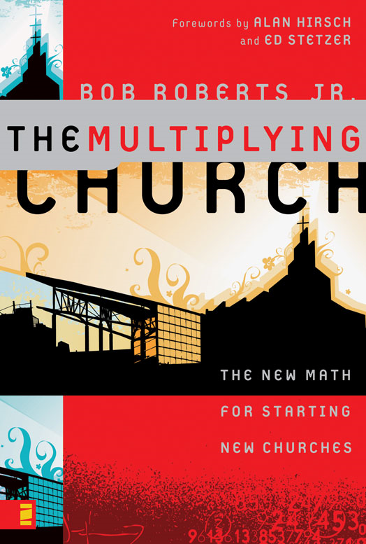 The Multiplying Church By: Bob   Roberts  Jr.