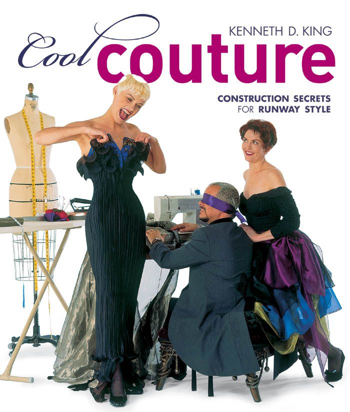 Cool Couture: Construction Secrets for Runway Style