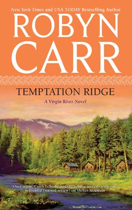 Temptation Ridge By: Robyn Carr