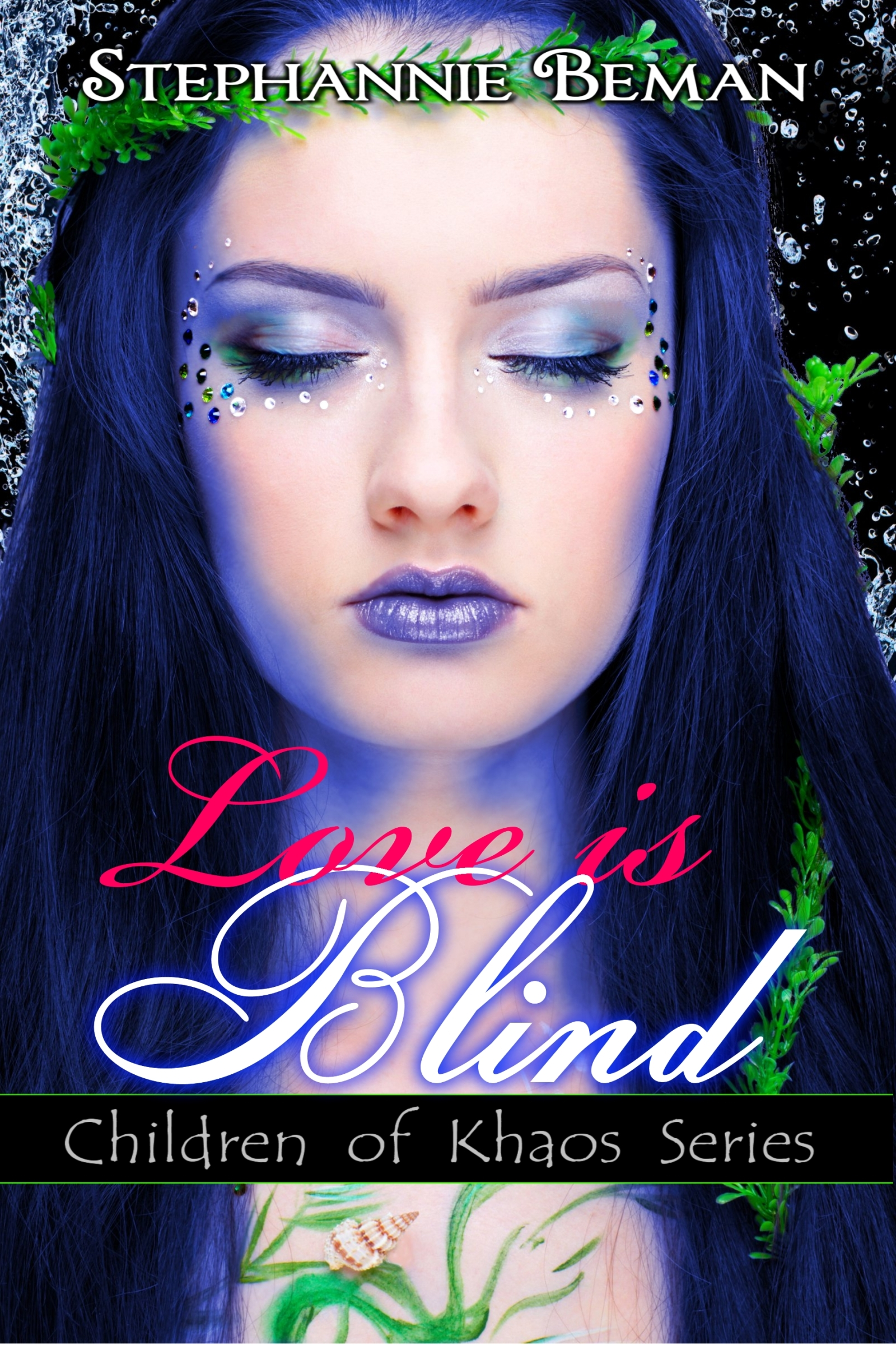 Love is Blind (Children of Khaos Series)