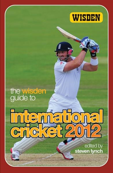 The Wisden Guide to International Cricket 2012 By: Lynch, Steven