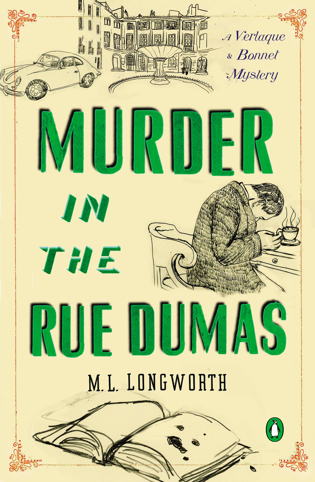 Murder in the Rue Dumas By: M. L. Longworth