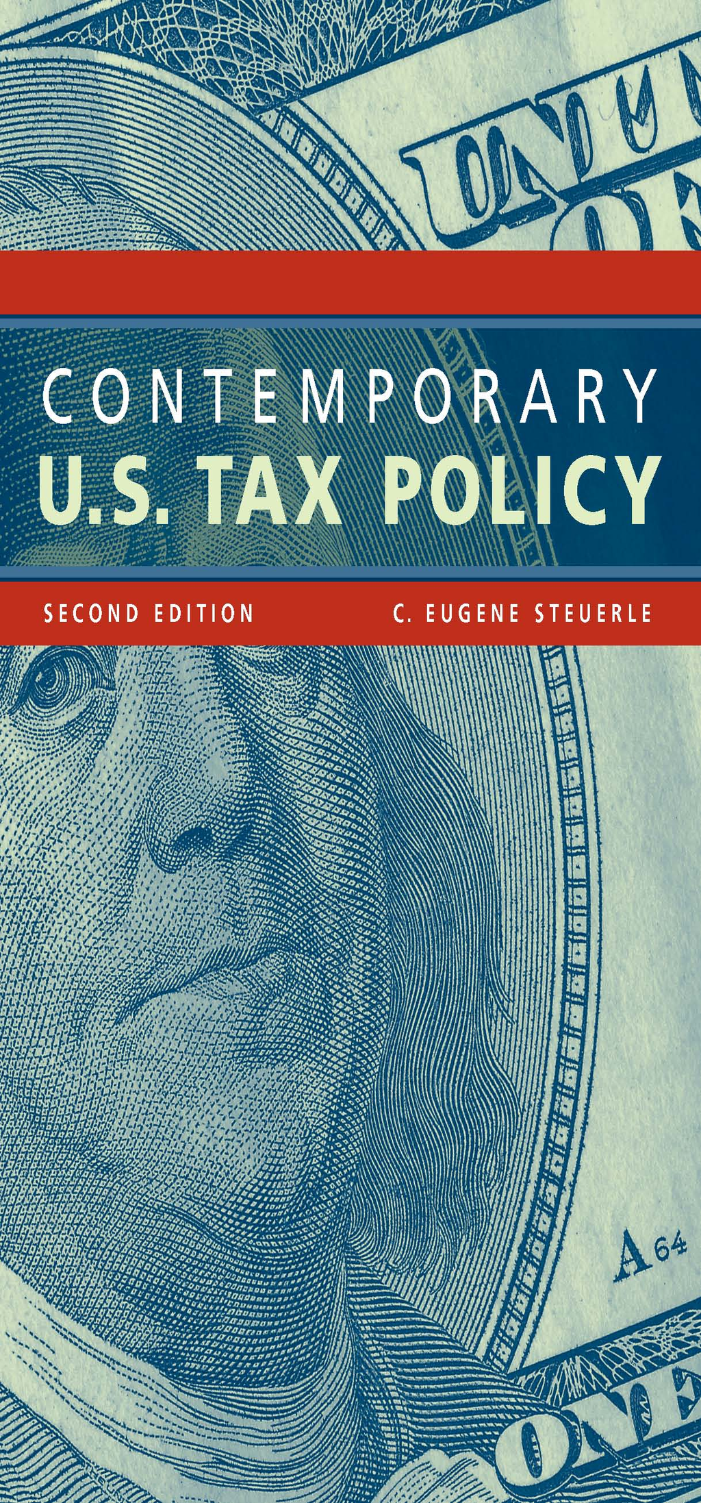Contemporary U.S. Tax Policy By: C. Eugene Steuerle