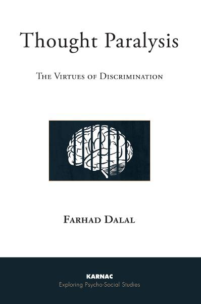 Thought Paralysis: The Virtues of Discrimination