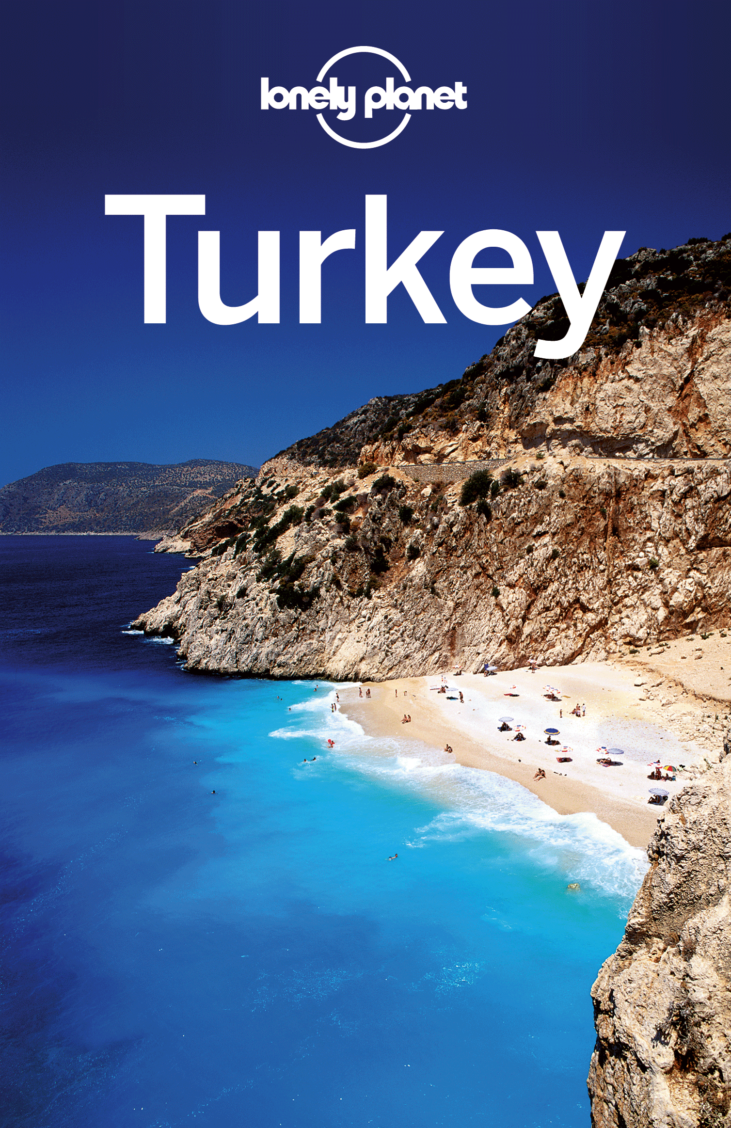 Lonely Planet Turkey By: Brandon Presser,Brett Atkinson,James Bainbridge,Jean-Bernard Carillet,Lonely Planet,Steve Fallon,Tom Spurling,Virginia Maxwell