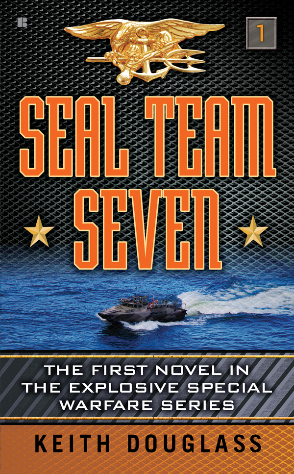 Seal Team Seven By: Keith Douglass