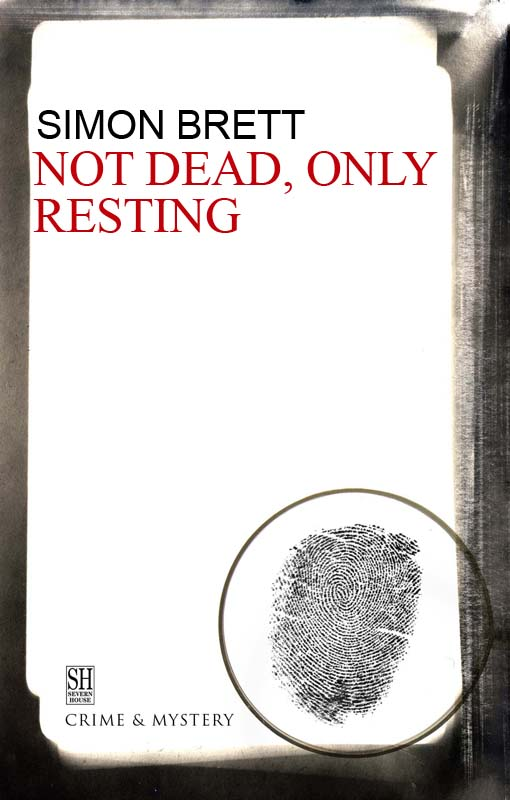Not Dead, Only Resting By: Simon Brett
